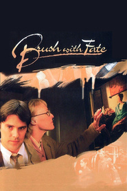 Brush with Fate is similar to The Adventures of Buckaroo Banzai Across the 8th Dimension.