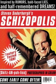 Schizopolis is similar to Laughter on the 23rd Floor.