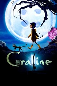 Coraline is similar to The Chronicles of Narnia: The Voyage of the Dawn Treader.