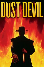 Dust Devil is similar to The Invisible Man Returns.