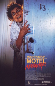 Mountaintop Motel Massacre is similar to Joe.