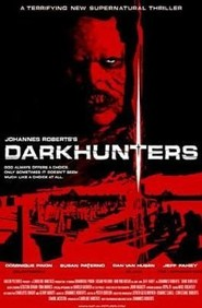 Darkhunters is similar to Hereditary.
