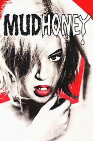 Mudhoney is similar to Clash of the Titans.