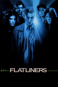 Flatliners is similar to Love.