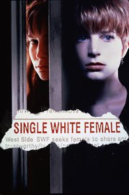 Single White Female is similar to Sutorenjia: Muko hadan.