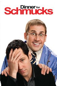 Dinner for Schmucks is similar to Sleeping with Other People.