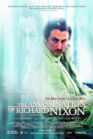 The Assassination of Richard Nixon is similar to Den of Lions.