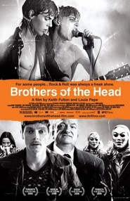 Brothers of the Head is similar to Band of Robbers.