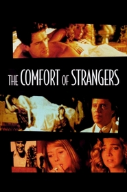 The Comfort of Strangers is similar to Droles d'oiseaux.