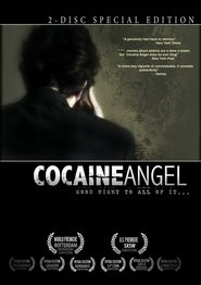 Cocaine Angel is similar to Taste of Hollywood.