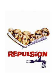 Repulsion is similar to The Intruders.