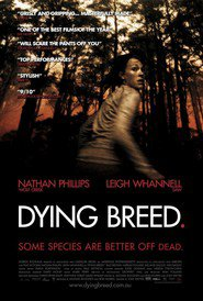Dying Breed is similar to Last Knights.