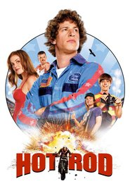 Hot Rod is similar to The Houses October Built.