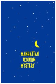 Manhattan Murder Mystery is similar to Soapdish.