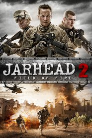 Jarhead 2: Field of Fire is similar to Bullet to the Head.