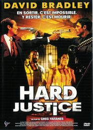 Hard Justice is similar to Z airando.