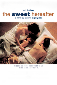 The Sweet Hereafter is similar to Cry Now.
