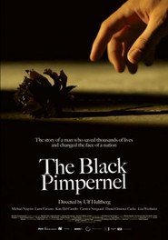The Black Pimpernel is similar to A Walk in the Woods.