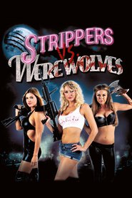 Strippers vs Werewolves is similar to The Rose Colored Scarf.