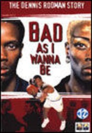 Bad As I Wanna Be: The Dennis Rodman Story is similar to Exposed.