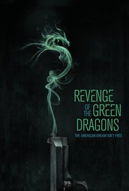 Revenge of the Green Dragons is similar to Mission: Impossible - Rogue Nation.