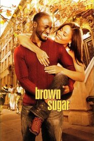 Brown Sugar is similar to Hungry Hearts.