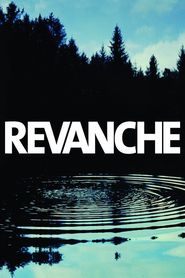 Revanche is similar to Stranger Than Fiction.