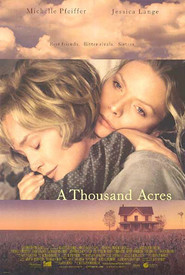 A Thousand Acres is similar to Jesse Stone: Sea Change.