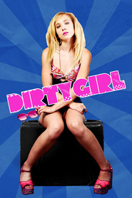 Dirty Girl is similar to The Grand Budapest Hotel.