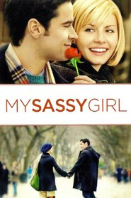 My Sassy Girl is similar to No Escape.