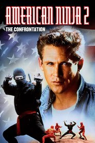 American Ninja 2: The Confrontation is similar to Wrecker.