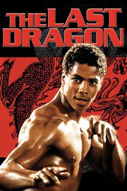 The Last Dragon is similar to Pay the Ghost.