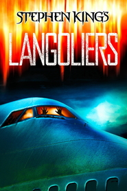 The Langoliers is similar to Staying Alive.