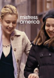 Mistress America is similar to Dick Tracy.