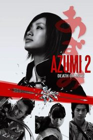 Azumi 2: Death or Love is similar to Escanaba in da Moonlight.