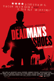 Dead Man's Shoes is similar to Why Him?.
