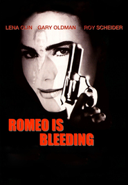 Romeo Is Bleeding is similar to The Living.