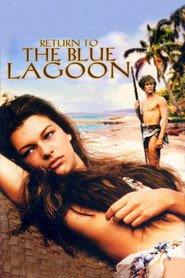 Return To The Blue Lagoon is similar to Catch and Release.
