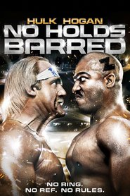No Holds Barred is similar to 40.