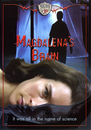 Magdalena's Brain is similar to Unter der Haut.