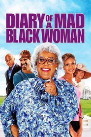 Diary of a Mad Black Woman is similar to Nightwatch.