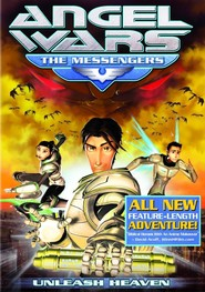 Angel Wars: The Messengers is similar to Torno indietro e cambio vita.