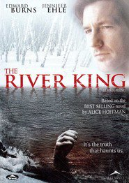 The River King is similar to Cop Land.