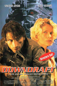 Downdraft is similar to Mission: Impossible.