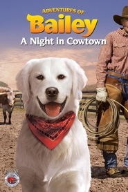 Adventures of Bailey: A Night in Cowtown is similar to Sweet November.