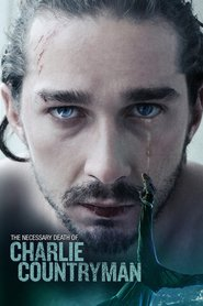 The Necessary Death of Charlie Countryman is similar to The Duchess and the Dirtwater Fox.