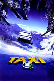 Taxi 3 is similar to A Walk in the Woods.