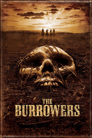 The Burrowers is similar to La fiaca.