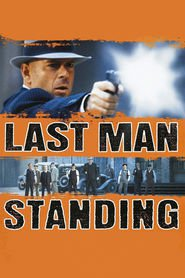 Last Man Standing is similar to Way of the Wicked.