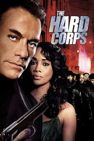 The Hard Corps is similar to Mean Streets.